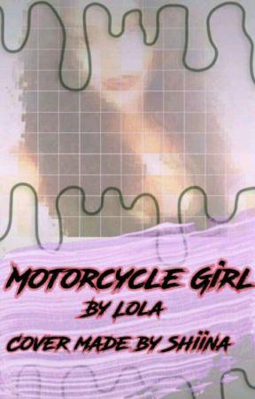 The Motorcycle Girl by sweetheartlola
