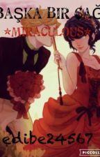 Başka Bir Çağ {Miraculaous} by AnnaBlue_Miraculous