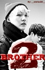   Brother 2 by __storiesSK__