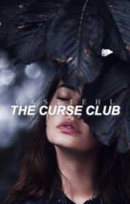 THE CURSE CLUB by castiehl