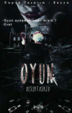 OYUN (TAMAMLANDI) by besiktask20