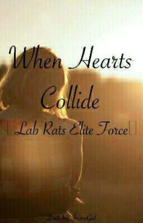 When Hearts Collide |Lab Rats Elite Force| by JacobiBear
