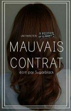 Mauvais contrat by Sugarblack