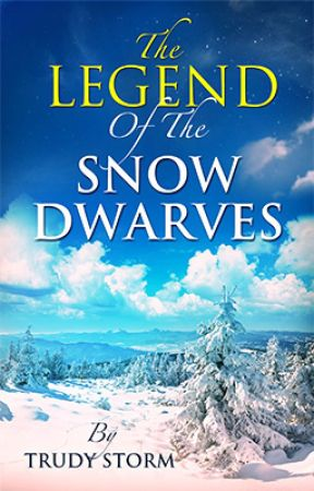 The Legend of the Snow Dwarves by TrudyStorm