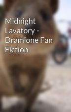 Midnight Lavatory - Dramione Fan Fiction by XenonLeStrange