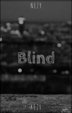 Blind (bxb) by BlueWhaaale