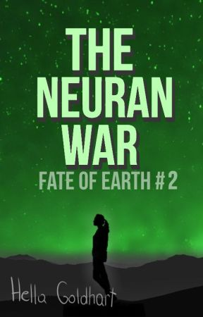 The Neuran War [Fate of Earth #2] by NumberFourTheNumber