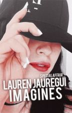 Lauren Jauregui imagines  by specialaffair_