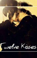 Twelve Kisses by WeasleyIsMyKing540