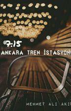 7.15 Ankara Tren İstasyonu by poetauthor9