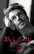 "It is Love ""MARK LEVIELS"" (Incluye Un Final Alternativo) by AstridSchumacher"