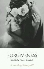 FORGIVENESS by desrayu12