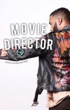 Movie Director  by xxLuckyCharmedxx