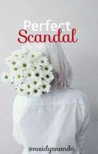 Perfect Scandal by Nwidyananda