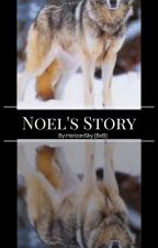 Noel's Story [sequel to The Beta's love story] by HorizonSky