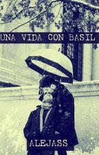 Una vida con Basil by 15ssajela