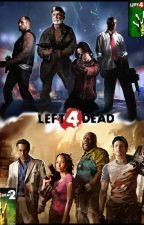 Left 4 Dead/Left 4 Dead 2 One-Shots by PricklyHedgie