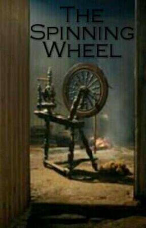 The Spinning Wheel by DarkWriterAlways