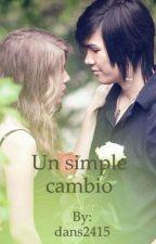 Un simple cambio. by dans2415