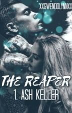 The Reaper : Ash Keller by xxgwendolynnxx