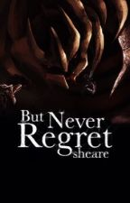 But Never Regret [Pokémon One-Shot] by Sheare