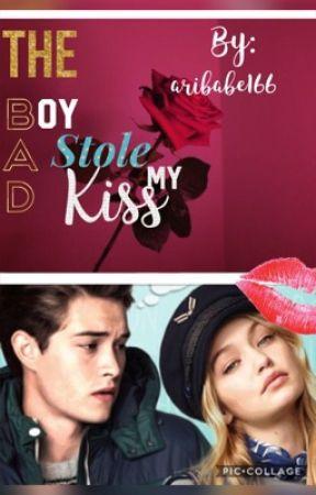 The Bad Boy Stole My Kiss-aribabe166 by aribabe166