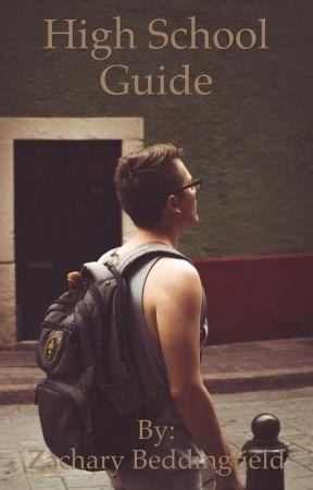 High School Guide  by dickmuffinchelsea