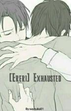 [Ereri] Exhausted by sayouka01