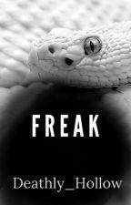 Freak by Deathly_Hollow
