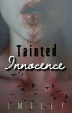 Tainted Innocence |discontinued| by x1smile1x