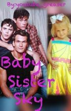Baby Sister Sky (The Outsiders Sister) by youtube_greaser