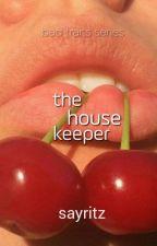 The House Keeper (EC Series #1) by rjeebyun