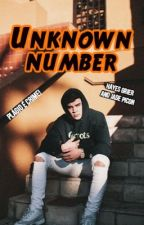 Unknown Number • Hayes Grier   by skyygrier
