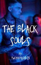 • The Black Souls • by TwoBaddGirlsx