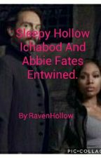 Sleepy Hollow Ichabod And Abbie Fates Entwined.  by RavenHollow