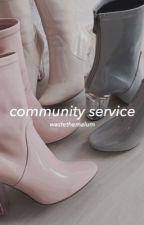community service ; lashton  by wastethemalum