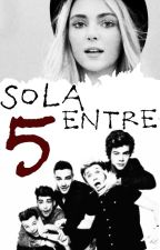 Sola entre Cinco [One Direction] by _Syndrxm3_