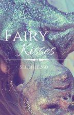 Fairy Kisses (Fourtris AU) by Slushie260
