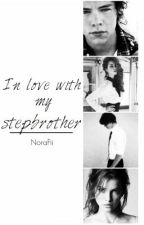 In love with my stepbrother || Harry styles // english version by NoraFii