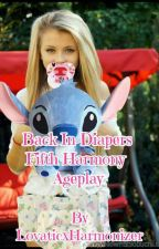 Back In Diapers {Fifth Harmony Ageplay} by LovaticXHarmonizer