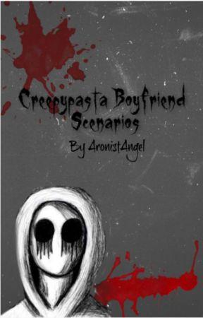 Creepypasta Boyfriend Scenarios - Zalgo Scenarios - Wattpad