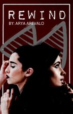 Rewind (Camren) by shes-ariot