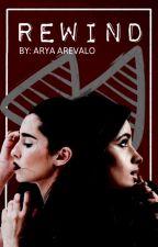 Rewind (Camren) by shes-ariot