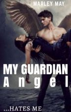My Guardian Angel by Mxrleyy