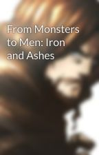 From Knights to Men: Iron and Ashes by AmirGoriya
