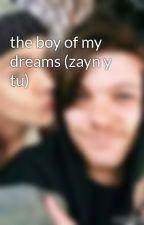 the boy of my  dreams (zayn y tu) by StefaniaHoran2