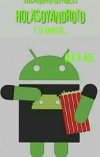 HolaSoyAndroid by TheAndroidTablet