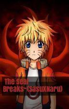 The Seal Breaks~{SasuxNaru} by Kimiko_14