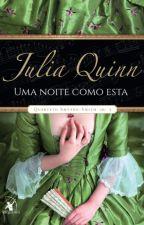 Uma noite como esta (Quarteto Smythe-Smith #2) - Julia Quinn by vpontes11