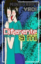 .:Diferente de mi:. -Minecraft Yaoi- by BoniMine